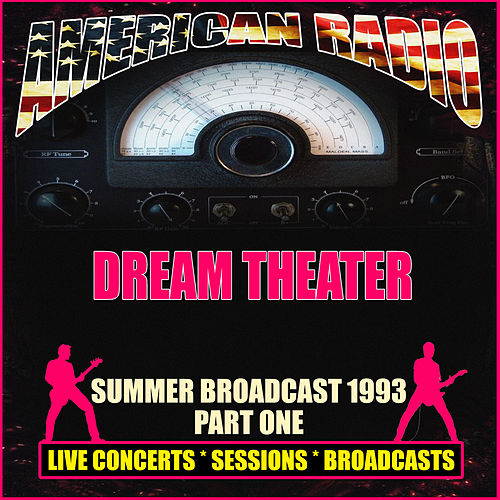 Summerfest Broadcast 1993 Part One (Live) de Dream Theater