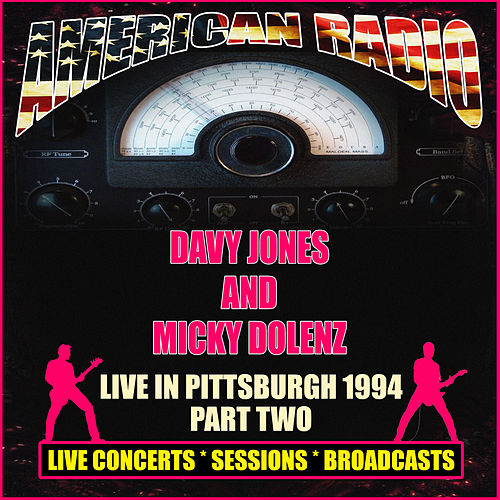Live In Pittsburgh 1994 Part Two (Live) von Davy Jones