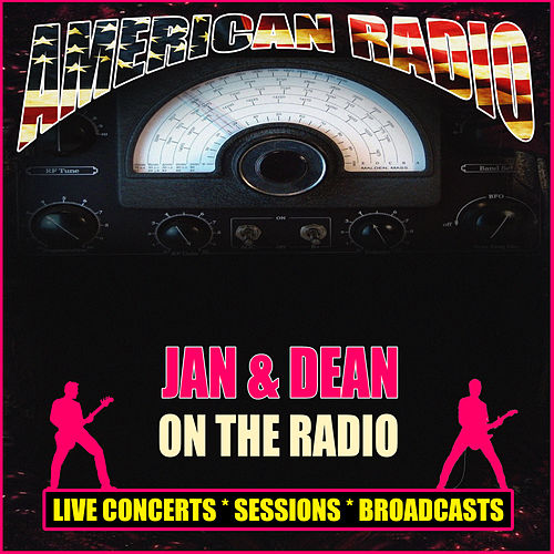 On the Radio (Live) de Jan & Dean