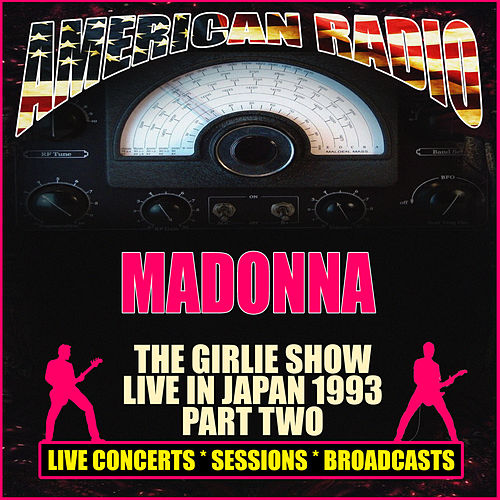The Girlie Show Live in Japan 1993- Part Two (Live) de Madonna