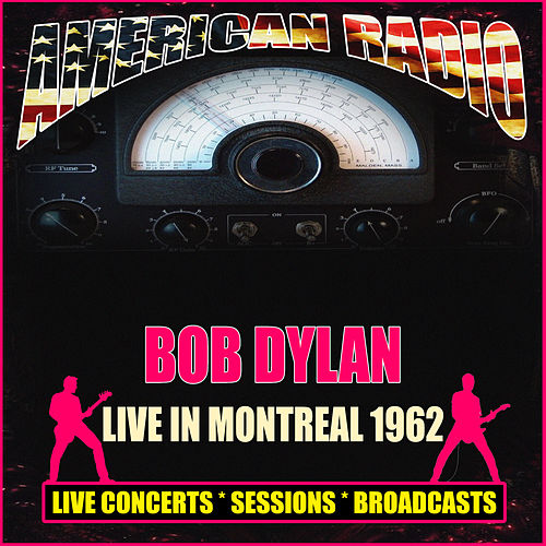 Live In Montreal 1962 (Live) de Bob Dylan