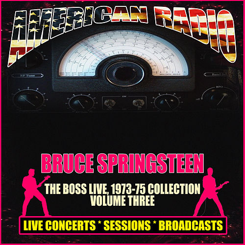 The Boss Live, 1973-75 Collection - Volume Three (Live) de Bruce Springsteen