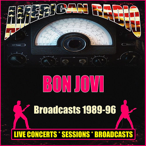 Broadcasts 1989-96 (Live) by Bon Jovi