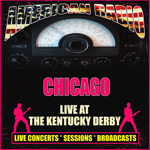 Live at The Kentucky Derby (Live) de Chicago