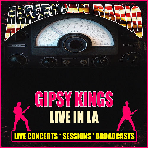 Live in LA (Live) de Gipsy Kings
