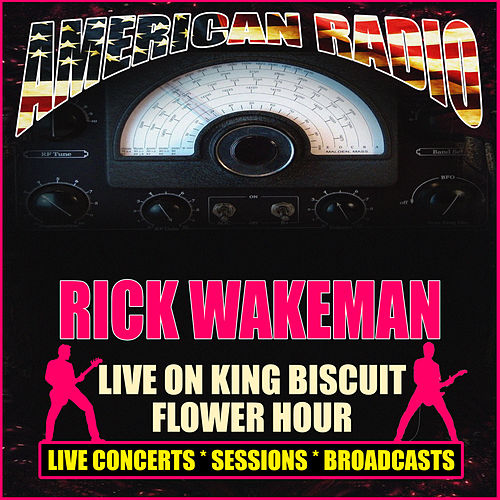 Live On King Biscuit Flower Hour (Live) de Rick Wakeman