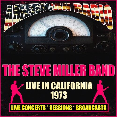 Live In California 1973 (Live) di Steve Miller Band