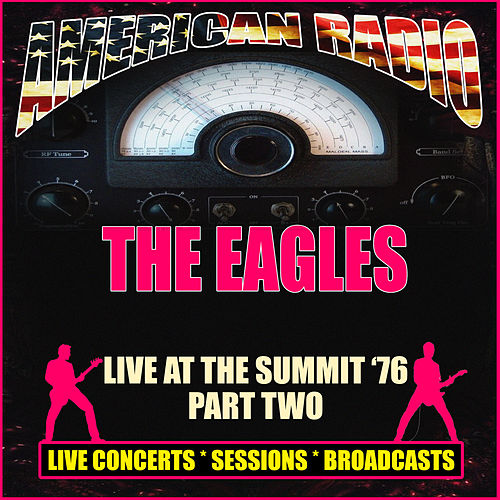 Live at The Summit  '76 - Part Two (Live) de Eagles