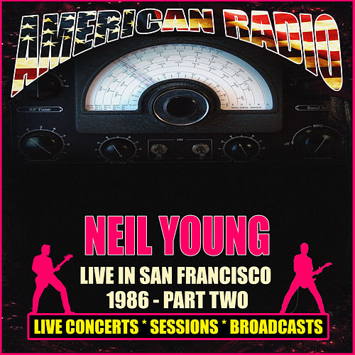 Live In San Francisco 1986 - Part Two (Live) de Neil Young