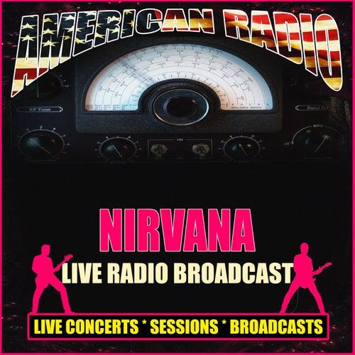 Live Radio Broadcast (Live) von Nirvana