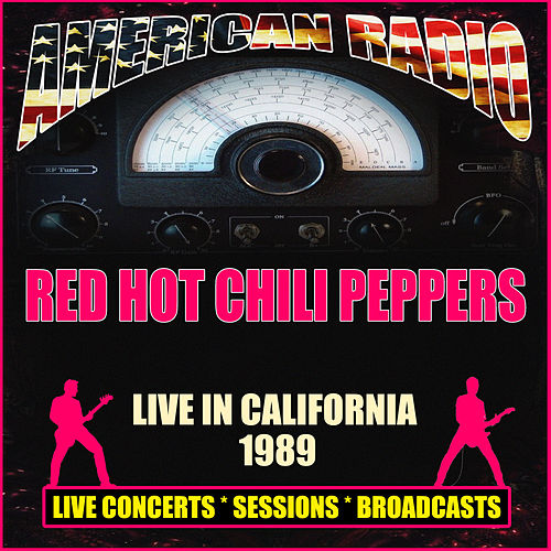 Live in California 1989 (Live) by Red Hot Chili Peppers