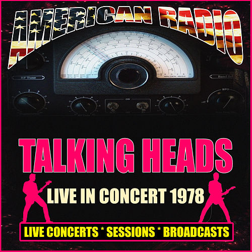 Live in Concert 1978 (Live) by Talking Heads