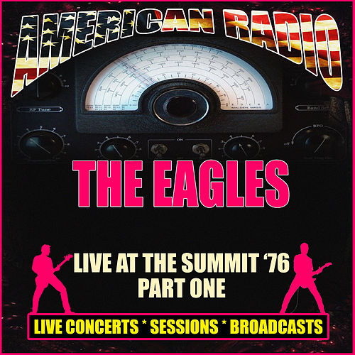 Live at The Summit  '76 - Part One (Live) de Eagles
