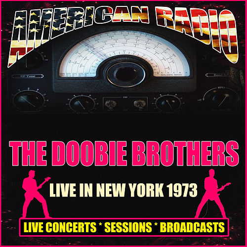 Live in New York 1973 (Live) de The Doobie Brothers