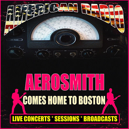 Aerosmith Comes Homes To Boston (Live) de Aerosmith