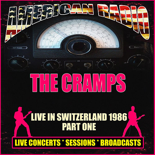 Live in Switzerland 1986 - Part One (Live) de The Cramps