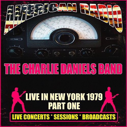 Live in New York 1979 - Part One (Live) von Charlie Daniels