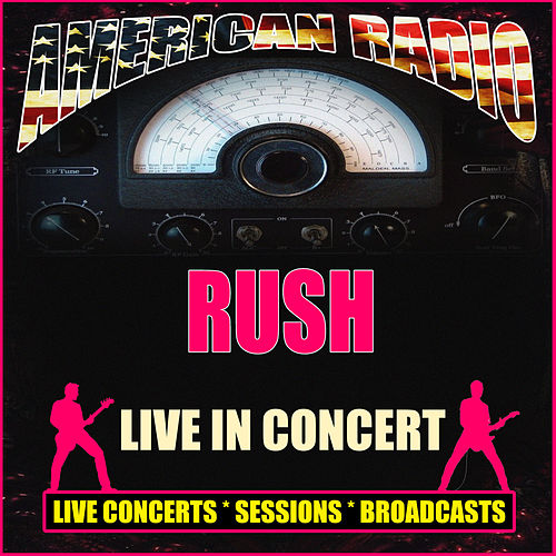 Live in Concert (Live) by Rush