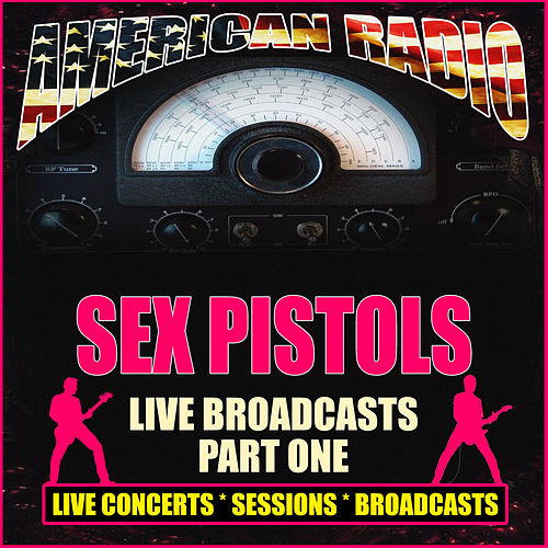 Live Broadcasts - Part One (Live) de Sex Pistols