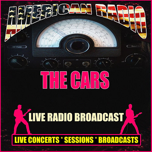 Live Radio Broadcast (Live) by The Cars