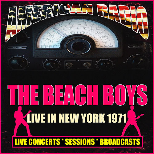 Live in New York 1971 (Live) by The Beach Boys
