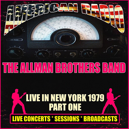 Live in New York 1979 - Part One (Live) de The Allman Brothers Band