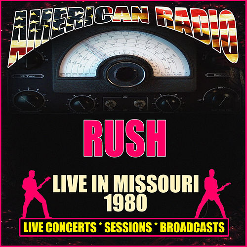 Live in Missouri 1980 (Live) de Rush