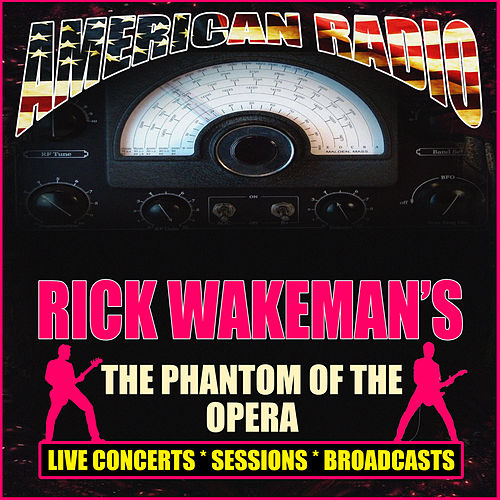 Rick Wakeman's The Phantom of the Opera (Live) de Rick Wakeman