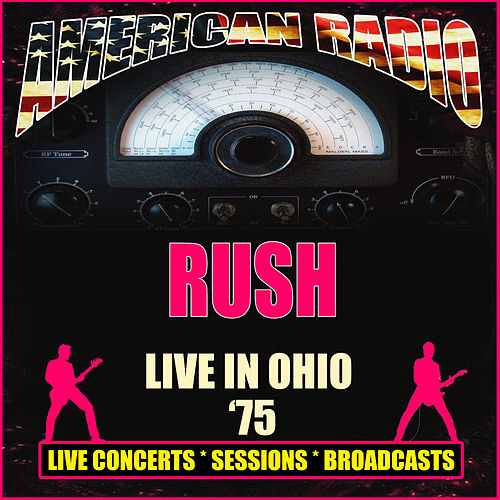Live in Ohio '75 (Live) by Rush