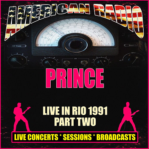 Live in Rio 1991 - Part Two (Live) by Prince