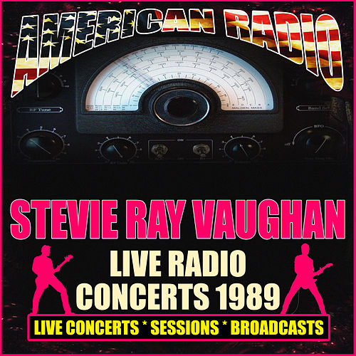 Live Radio Concerts 1989 (Live) de Stevie Ray Vaughan