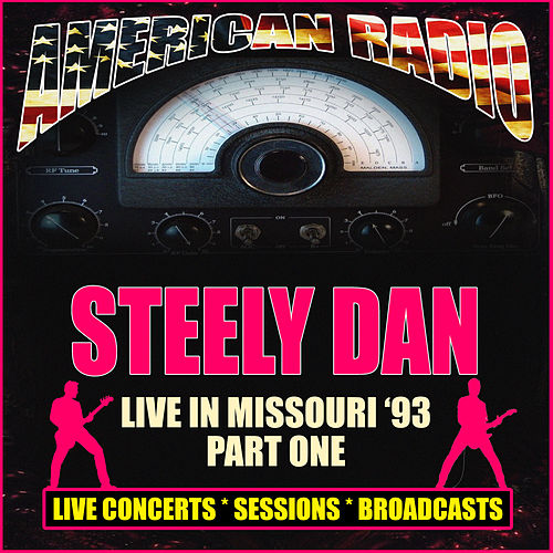 Live in Missouri '93 - Part One (Live) de Steely Dan