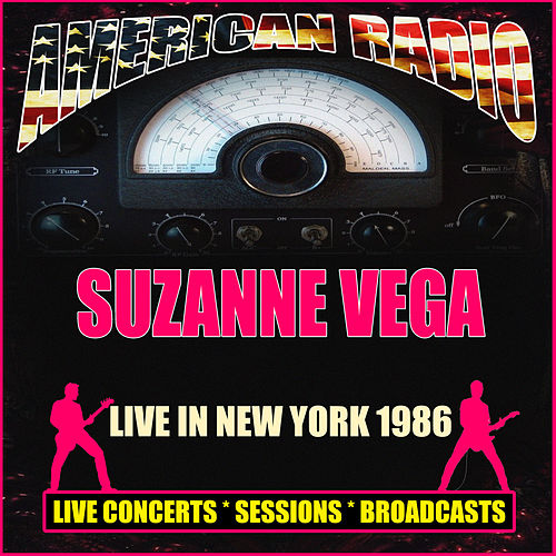 Live in New York 1986 (Live) by Suzanne Vega