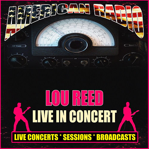 Live In Concert (Live) de Lou Reed