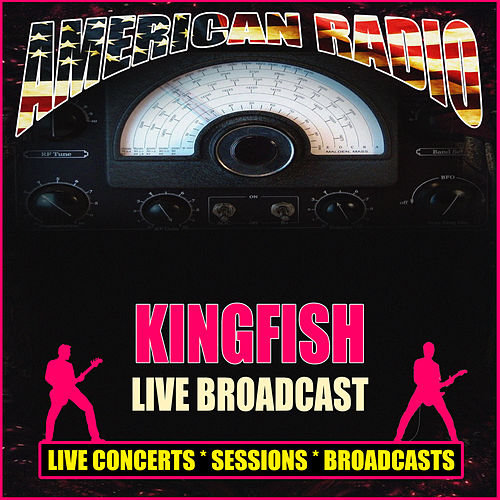 Live Broadcast (Live) by Kingfish