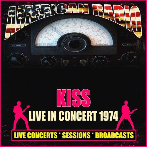 Live in Concert 1974 (Live) von KISS