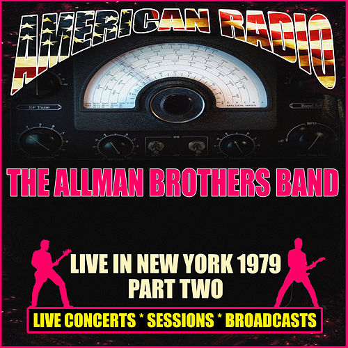 Live in New York 1979 - Part Two (Live) de The Allman Brothers Band