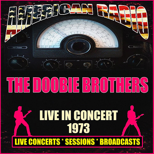 Live in Concert 1973 (Live) di The Doobie Brothers