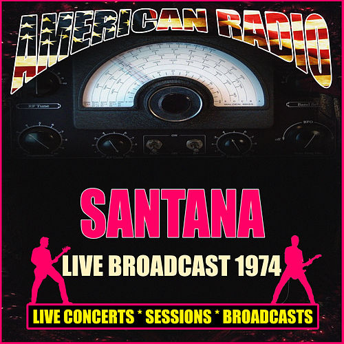 Live Broadcast 1974 (Live) von Santana
