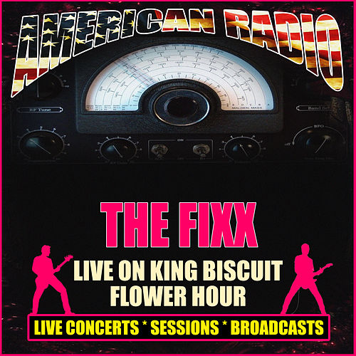 Live on King Biscuit Flower Hour (Live) von The Fixx