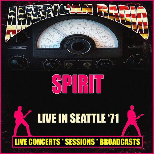 Live in Seattle '71 (Live) von Spirit