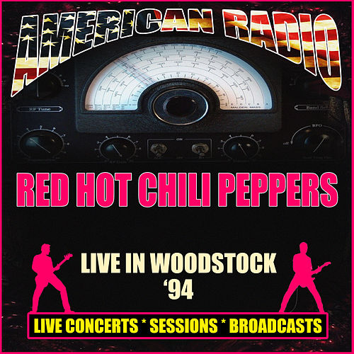 Live in Woodstock '94 (Live) von Red Hot Chili Peppers