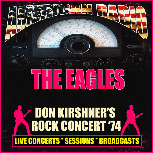 Don Kirshner's Rock Concert '74 (Live) de Eagles