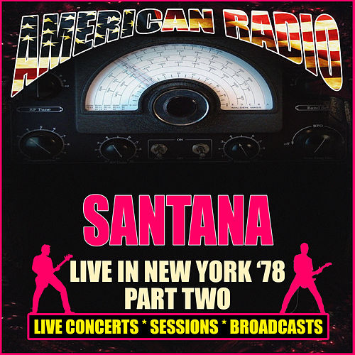 Live in New York '78 - Part Two (Live) by Santana