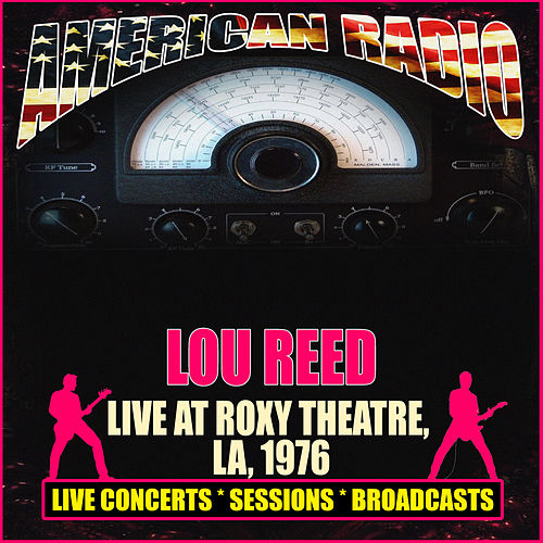 Live At Roxy Theatre, LA, 1976 (Live) de Lou Reed