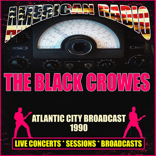 Atlantic City Broadcast 1990 (Live) de The Black Crowes