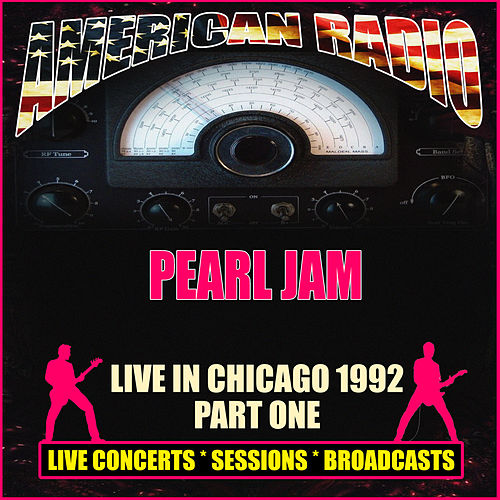 Live in Chicago 1992 - Part One (Live) de Pearl Jam