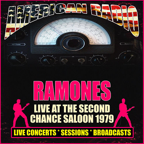 Live At The Second Chance Saloon 1979 (Live) by The Ramones