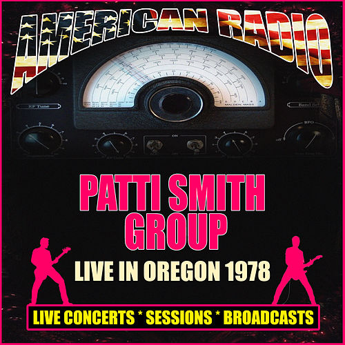Live In Oregon 1978 (Live) von Patti Smith