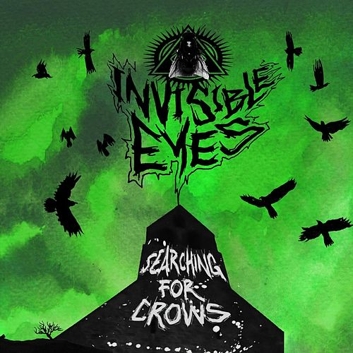 Searching for Crows by The Invisible Eyes